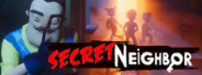 Secret Neighbor Beta